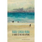 O vara ce nu mai apune - Radu Sergiu Ruba