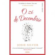 O zi de decembrie - Josie Silver. Traducere de Lidia Dumitru