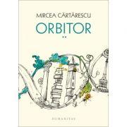 Orbitor. Corpul - Mircea Cartarescu