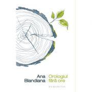 Orologiul fara ore - Ana Blandiana