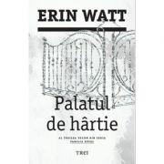 Palatul de. Al treilea volum din seria Familia Royal - Erin Watt