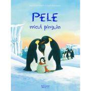 Pele, micul pinguin - Jana Frey, Marlis Scharff-Kniemeyer
