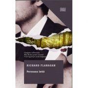 Persoana Intai - Richard Flanagan