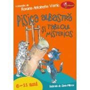 Pisica albastra si tabloul misterios (6-11 ani) - Roxana Antoinette Vornic