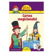 PIXI STIE-TOT. Cartea Magicianului - Lucia Fisher