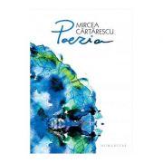 Poezia - Mircea Cartarescu
