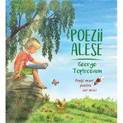 Poezii alese - George Topîrceanu. Colectia Poeti mari pentru cei mici