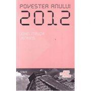 Povestea anului 2012 - John Major Jenkins. Traducere de Monica Vlad