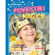 Povestiri Magice. Culegere de texte literare - aplicatii pentru clasa pregatitoare - Alexandra Manea