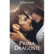 Prima dragoste - Lorena Lenn