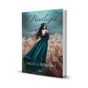 Privilegii - Raluca Butnariu