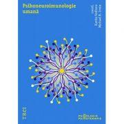 Psihoneuroimunologie umana - Coordonator Kavita Vedhara. Traducere de Adriana Trandafir