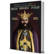 Radu Negru Voda - Cristian Mosneanu, Cornel Birsan