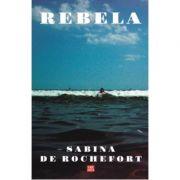 Rebela - Sabina de Rochefort