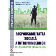 Responsabilitatea sociala a intreprinderilor – de la concept la normativizare - Nicolae Voiculescu
