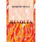 Revolta - Dumitru Petcu
