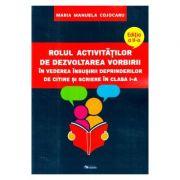 Rolul activitatilor de dezvoltarea vorbirii Ed. 2 - Maria Manuela Cojocaru