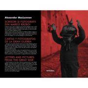 Scrisori si fotografii din marele razboi - Alexander MacLennan