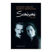 Scrisori 1925–1975 si alte documente - Martin Heidegger, Hannah Arendt