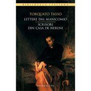 Lettere dal manicomio. Scrisori din casa de nebuni - Torquato Tasso