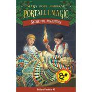 Secretul piramidei. Portalul Magic nr. 3 - Mary Pope Osborne