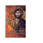 Secvente din Evanghelia dupa Luca - Renzo Lavatori, Luciano Sole