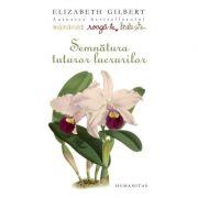 Semnatura tuturor lucrurilor - Elizabeth Gilbert