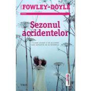 Sezonul accidentelor - Moira Fowley-Doyle. Traducere de Catalina Stanislav