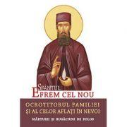 Sfantul Efrem cel Nou – Ocrotitorul familiei si al celor aflati in nevoi. Traducere: L. S. Desartovici