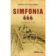 Simfonia 666 - Dumitru Nicodim-Romar