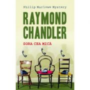 Sora cea mica (paperback) - Raymond Chandler