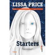 Starters - Lissa Price. Supravietuirea este doar inceputul