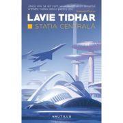 Statia Centrala - Lavie Tidhar