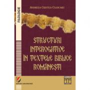 Structuri interogative in textele biblice romanesti - Andreea Cristea Cojocaru