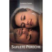 Suflete pereche - Lorena Lenn