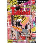 Tabloid. Continuarea romanului Sex Selfie - Dan-Silviu Boerescu