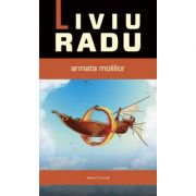 Taravik: Armata moliilor - Liviu Radu. Primul volum din seria TARAVIK