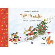 Tifi Papadie salveaza Craciunul familiei - Andreas H. Schmachtl