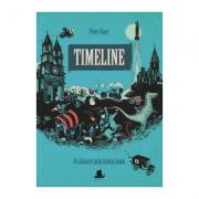 Timeline. O calatorie prin istoria lumii - Peter Goes