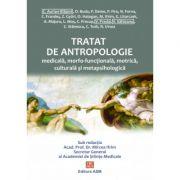 Tratat de antropologie medicala, morfofunctionala, motrica, psihologica si metapsihologica - Ifrim Mircea