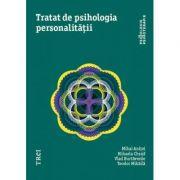 Tratat de psihologia personalitatii - Mihai Anitei