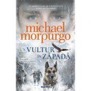 Un vultur in zapada - Michael Morpurgo. Traducere de Alina Popescu