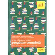 Limba si literatura romana - Pregatire completa pentru clasele VII-VIII si pentru evaluarea nationala (avizat 2018)