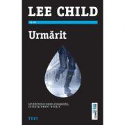Urmarit - Lee Child. Traducere de Constantin Dumitru-Palcus