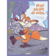 Ursul pacalit de vulpe (paperback) - Ion Creanga