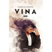 Vina - Camelia Cavadia