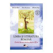 Limba si literatura romana, caietul elevului pentru clasa a VI-a - Mariana Norel