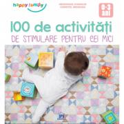 100 de activitati de stimulare pentru cei mici 0-3 ani - Veronique Conraud