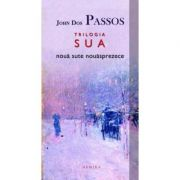 1919 (Trilogia S. U. A., partea a II-a) - John Dos Passos
