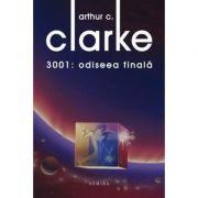 3001: Odiseea finala (hardcover) - Arthur C. Clarke